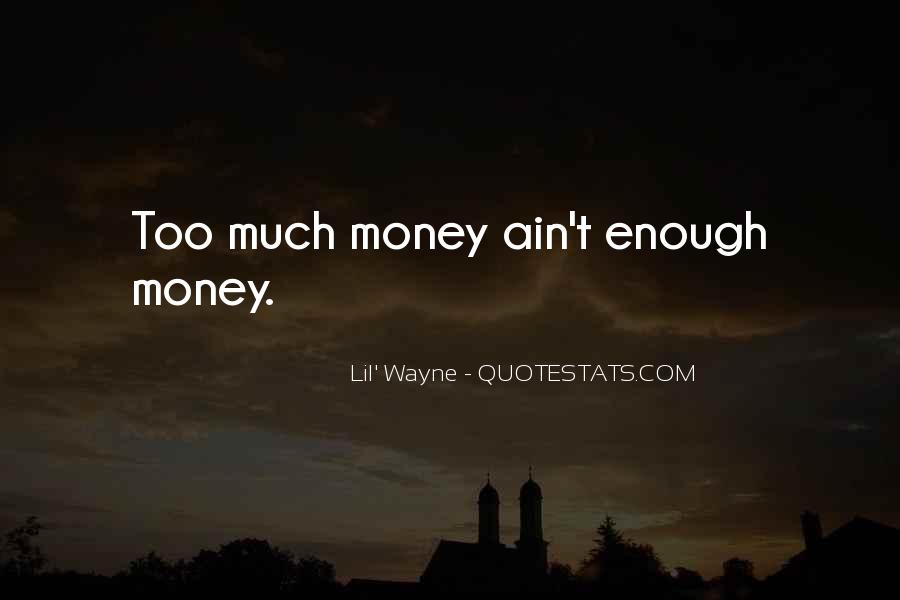 Lil Wayne Best Money Quotes #878898
