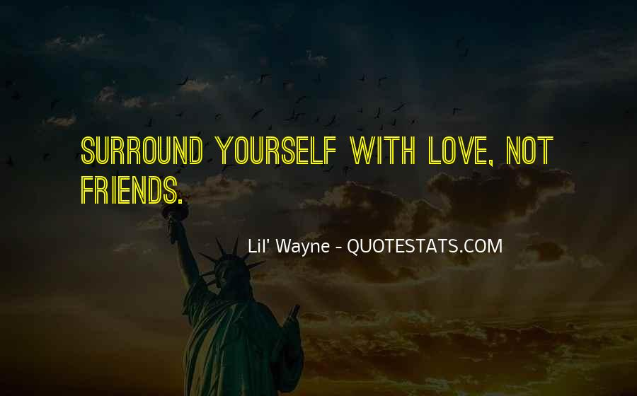 Lil Wayne No Love Quotes #1047613