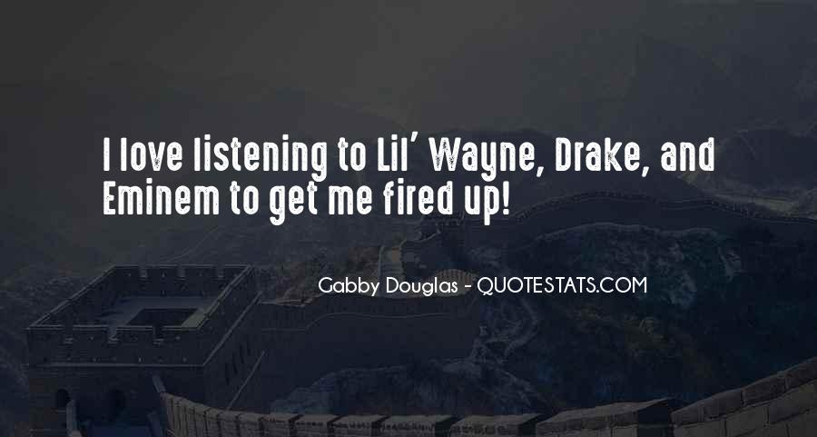 Lil Wayne No Love Quotes #1557322