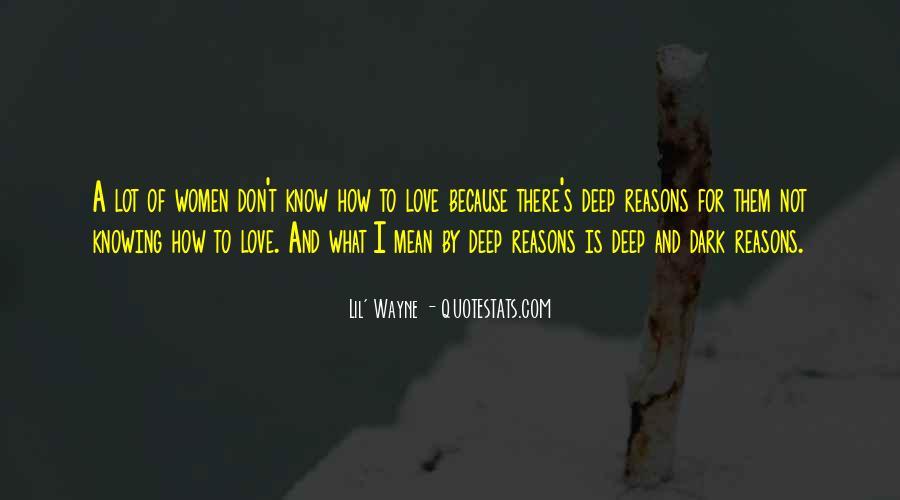 Lil Wayne No Love Quotes #1593983