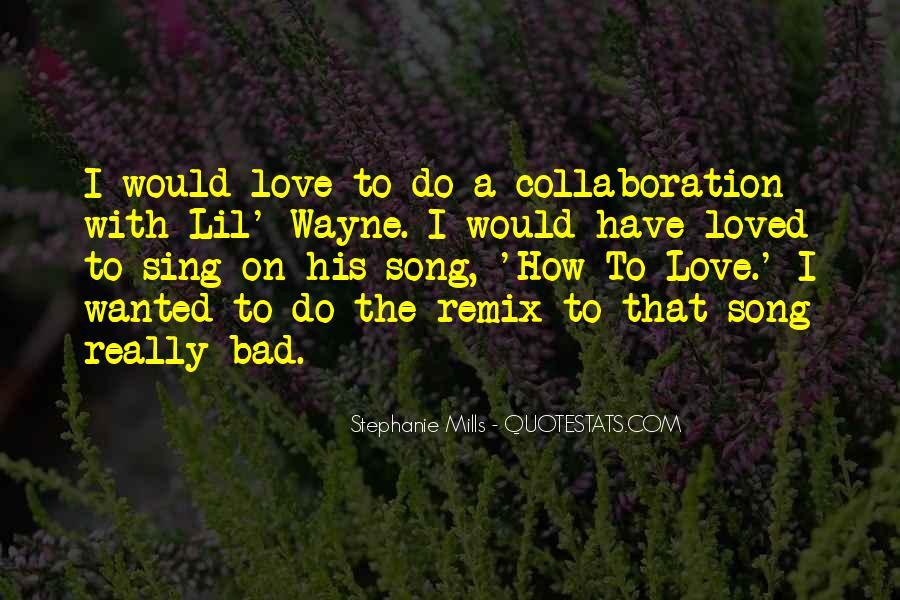 Lil Wayne No Love Quotes #610043