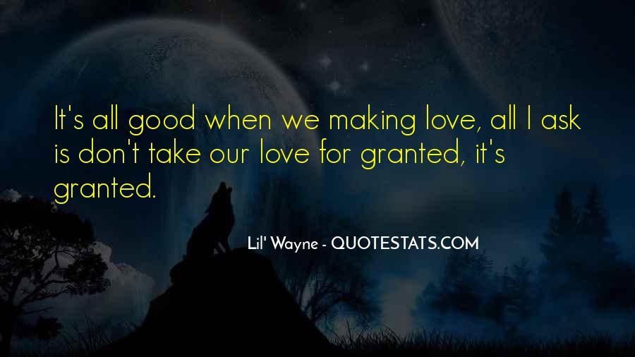 Lil Wayne No Love Quotes #643727