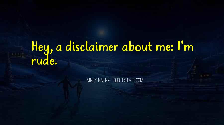 Quotes About Disclaimer #108870