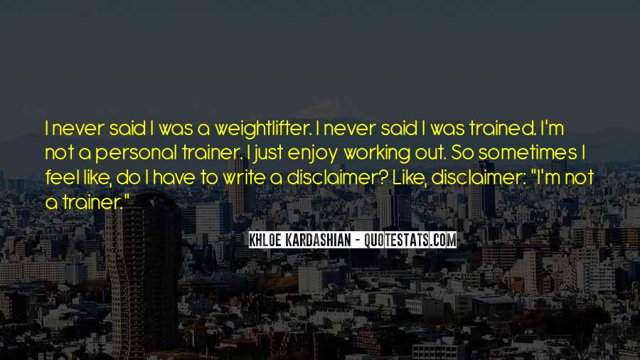 Quotes About Disclaimer #1285370