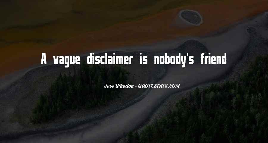 Quotes About Disclaimer #1441559