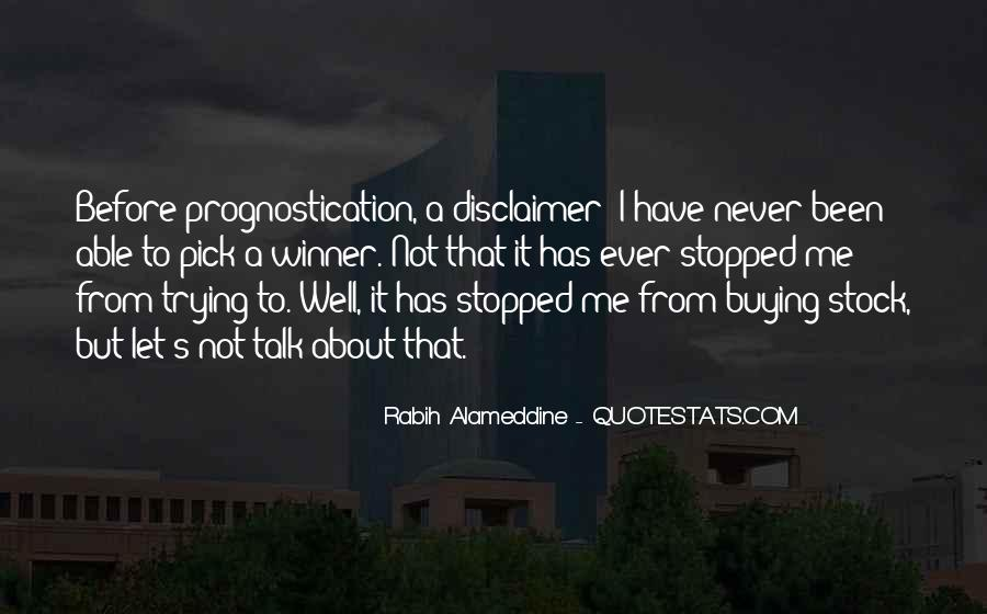 Quotes About Disclaimer #391653