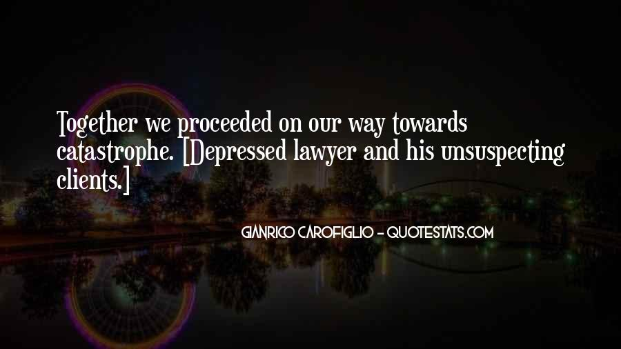 Quotes About Unsuspecting #1719358