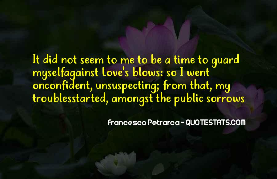 Quotes About Unsuspecting #699695