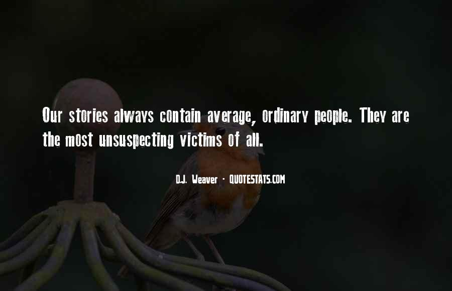 Quotes About Unsuspecting #811332