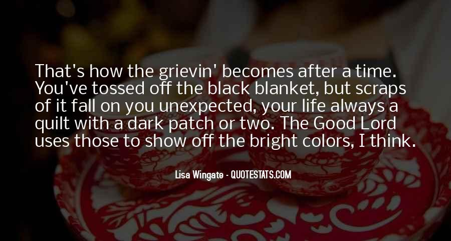 Lisa Bright And Dark Quotes #1329980