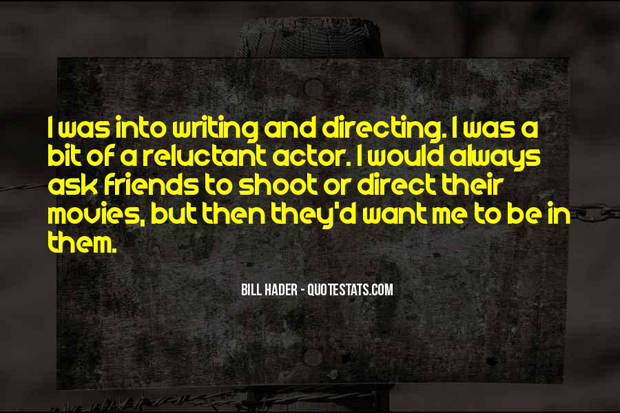 Quotes About Directing Movies #1152482