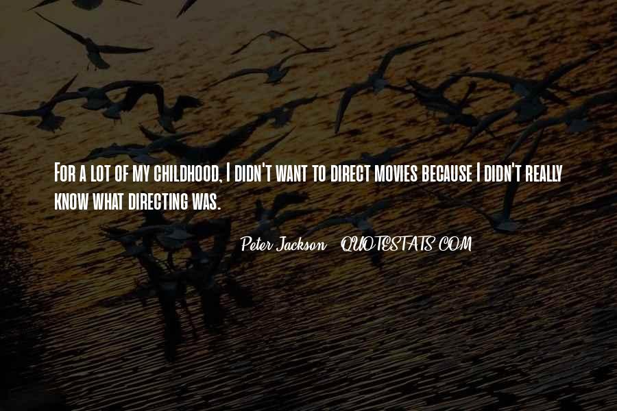 Quotes About Directing Movies #1345381