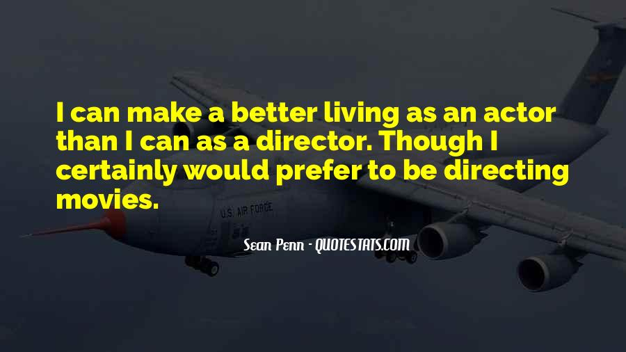 Quotes About Directing Movies #1367568