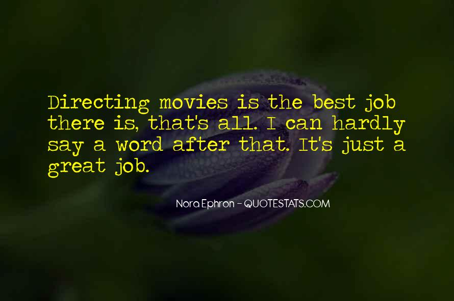 Quotes About Directing Movies #1723392