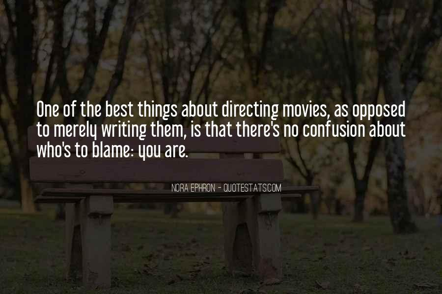 Quotes About Directing Movies #486573