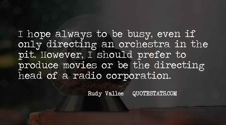Quotes About Directing Movies #490345