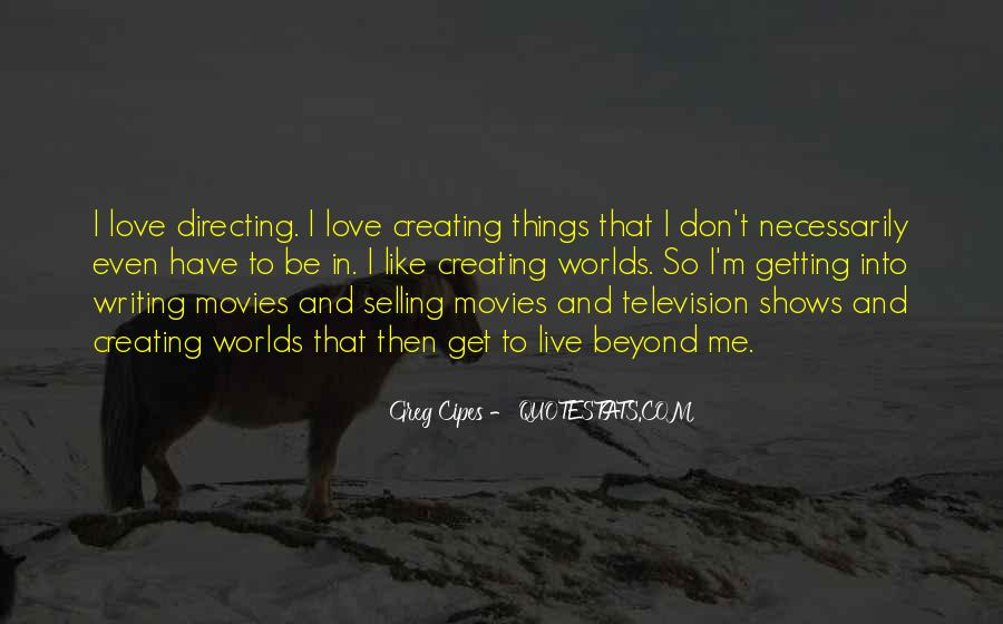 Quotes About Directing Movies #555340