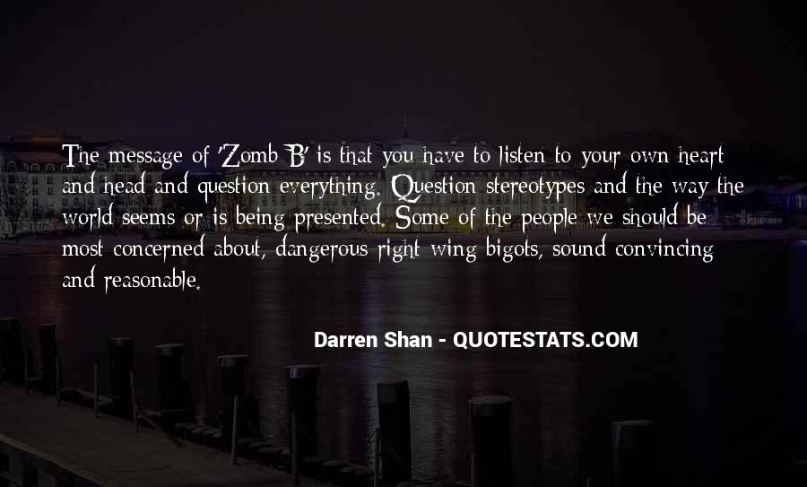 Listen To Heart Or Head Quotes #1011971