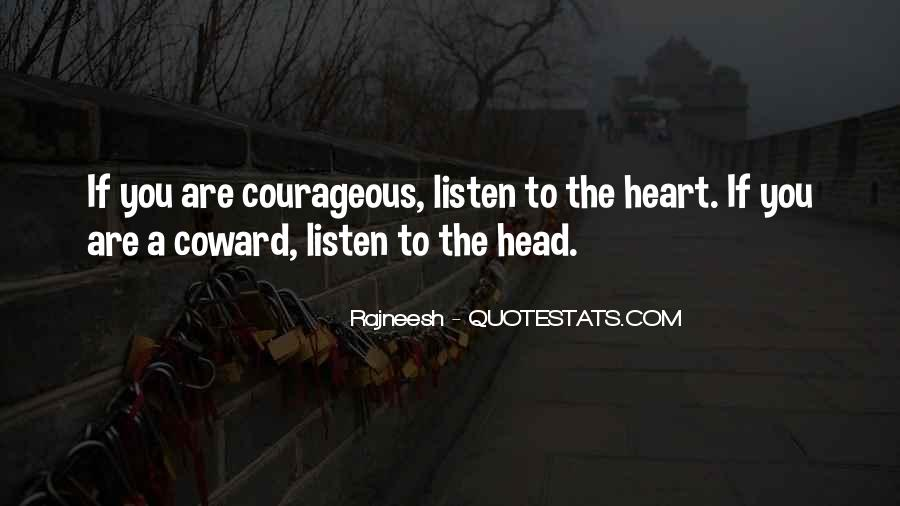Listen To Heart Or Head Quotes #1313029