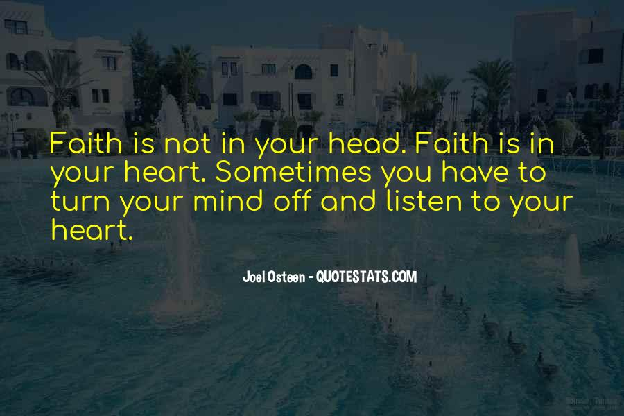 Listen To Heart Or Head Quotes #369810