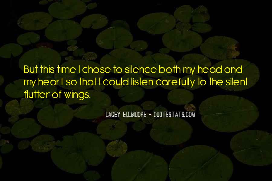 Listen To Heart Or Head Quotes #994572