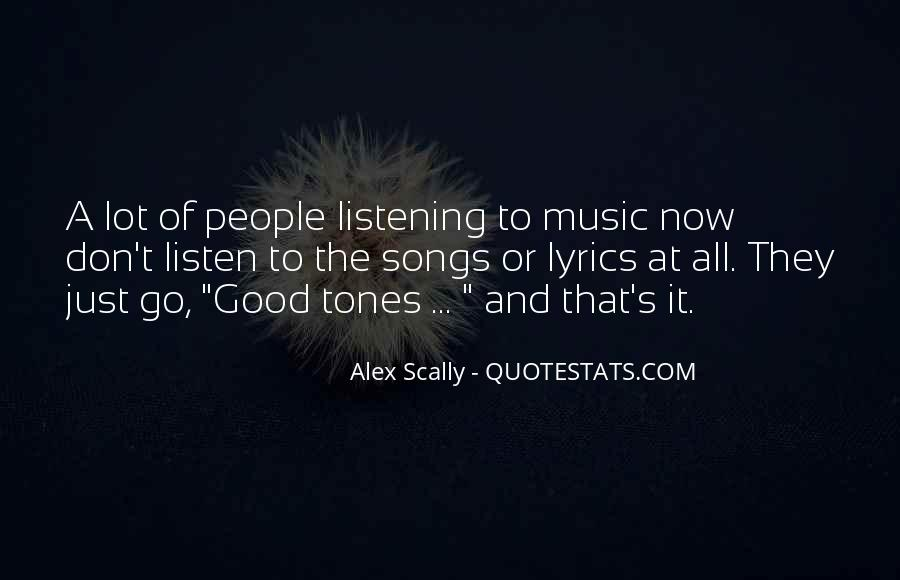 Listen To Song Quotes #173255