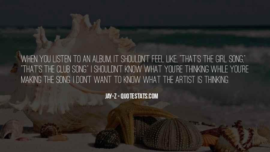 Listen To Song Quotes #256393
