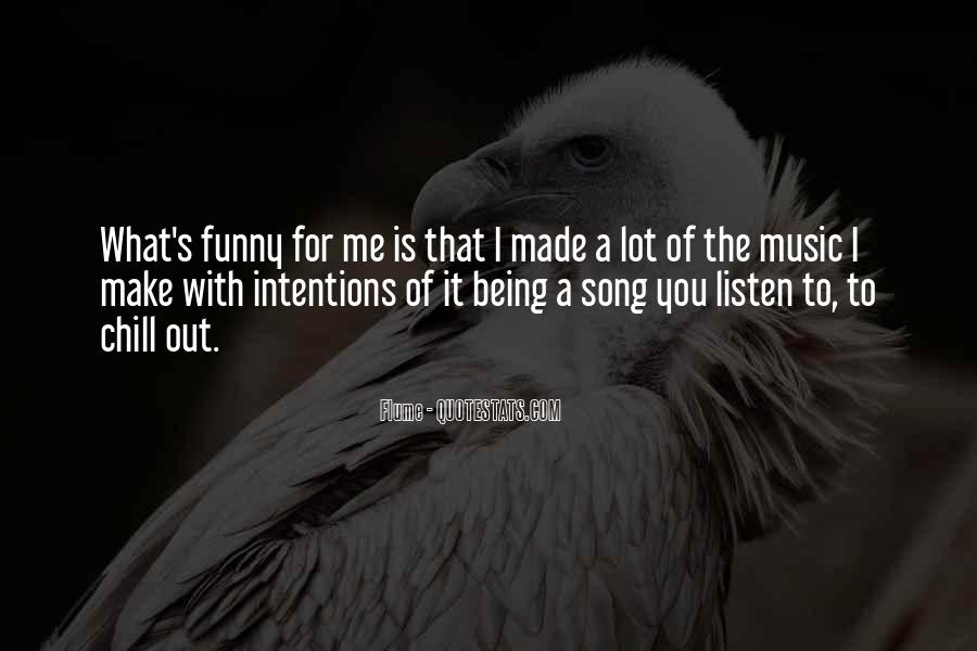 Listen To Song Quotes #302271