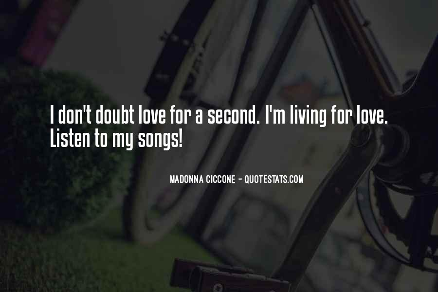 Listen To Song Quotes #325075
