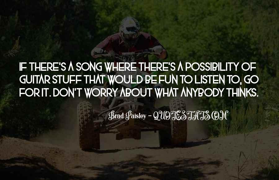 Listen To Song Quotes #514065
