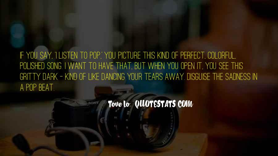 Listen To Song Quotes #601538