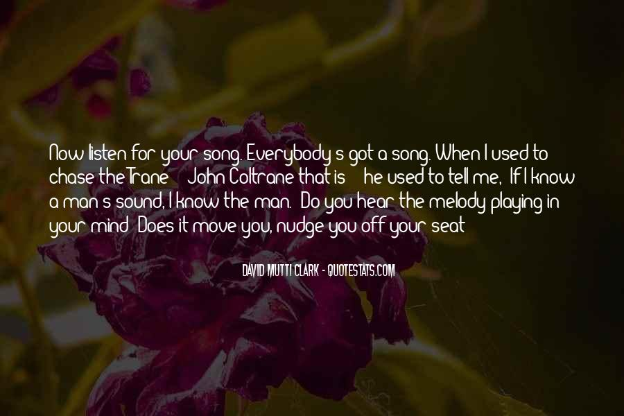 Listen To Song Quotes #769147