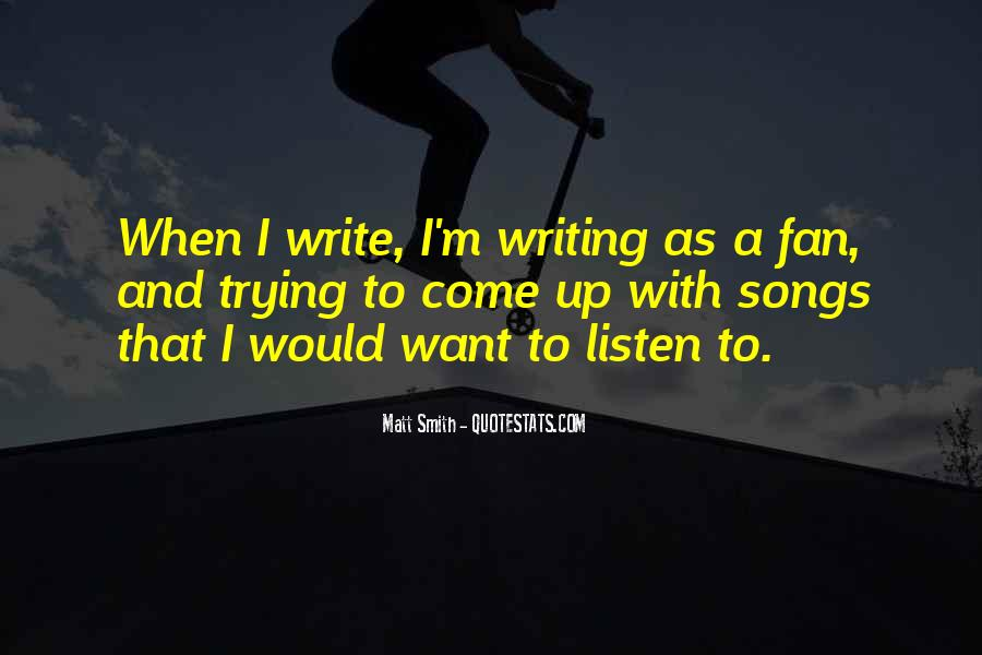 Listen To Song Quotes #776238