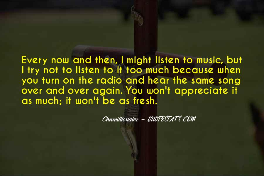 Listen To Song Quotes #776640