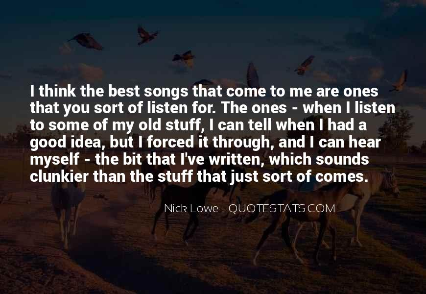 Listen To Song Quotes #822391