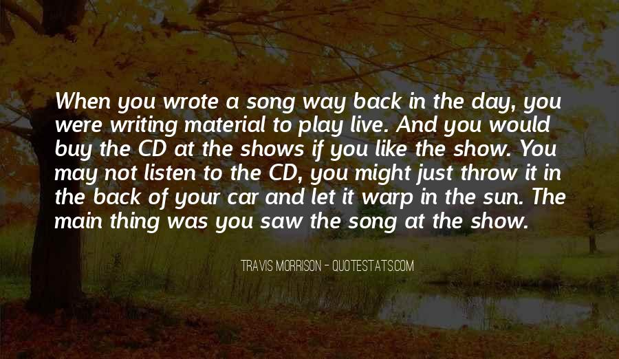 Listen To Song Quotes #843185