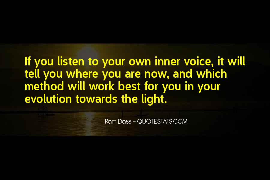 Listen To Your Own Voice Quotes #1126685