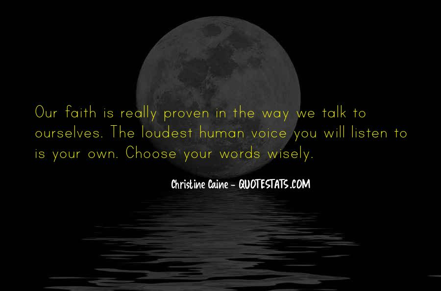 Listen To Your Own Voice Quotes #1136715