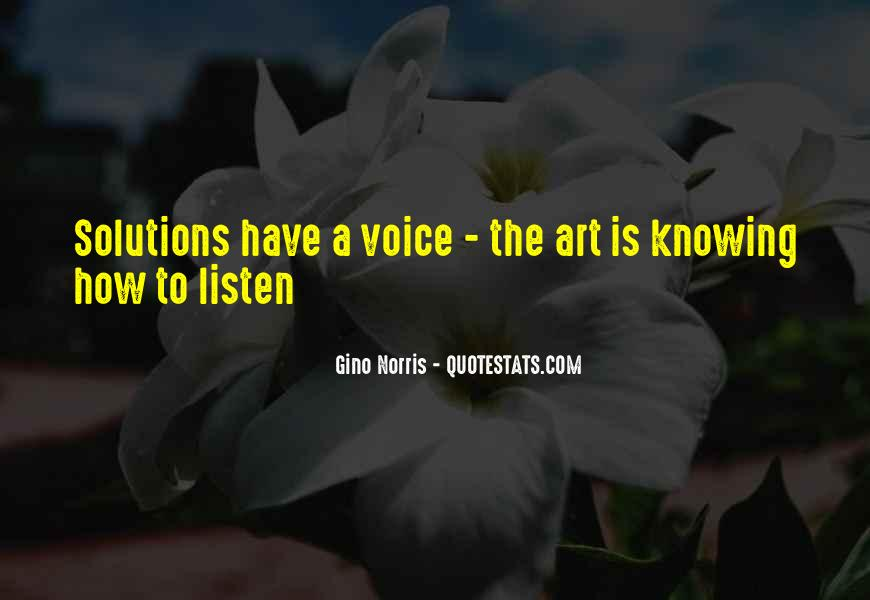 Listen To Your Own Voice Quotes #116401