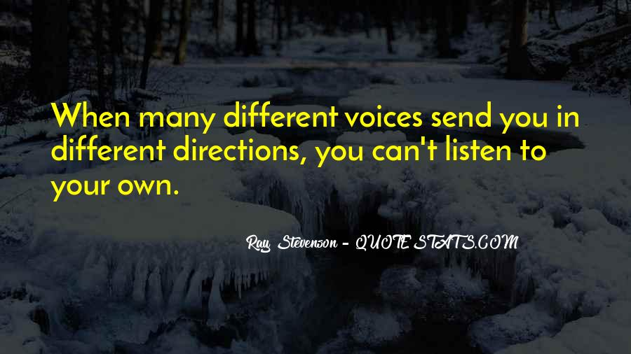 Listen To Your Own Voice Quotes #1380003