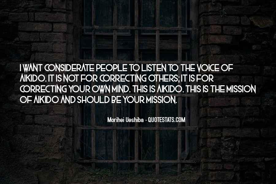 Listen To Your Own Voice Quotes #1383204