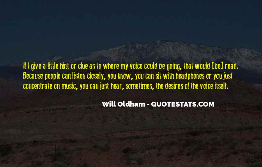 Listen To Your Own Voice Quotes #14059