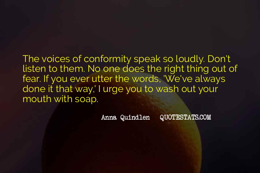 Listen To Your Own Voice Quotes #1537