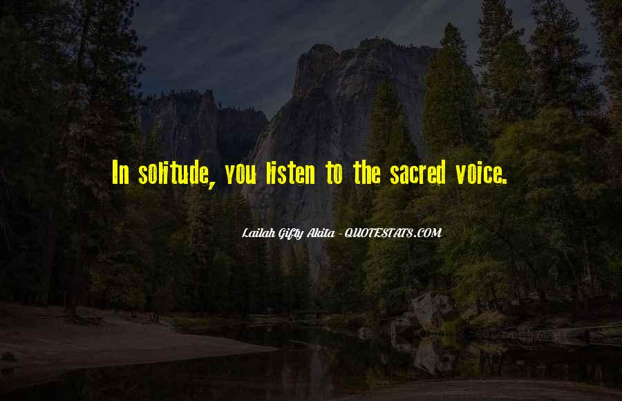 Listen To Your Own Voice Quotes #168519