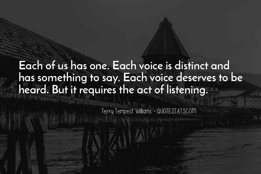 Listen To Your Own Voice Quotes #172590