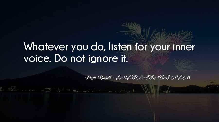 Listen To Your Own Voice Quotes #191110