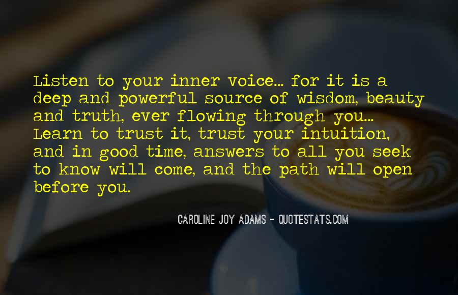 Listen To Your Own Voice Quotes #195569
