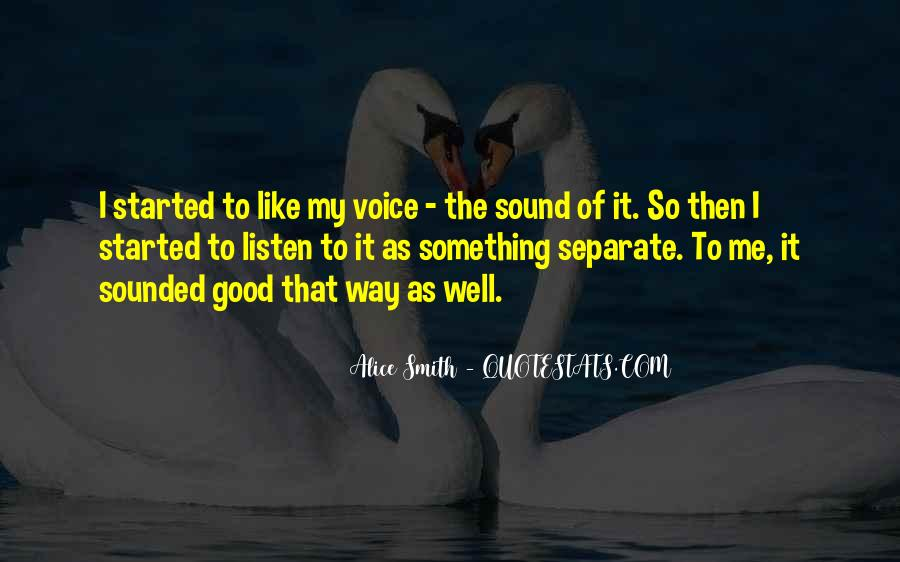 Listen To Your Own Voice Quotes #196787