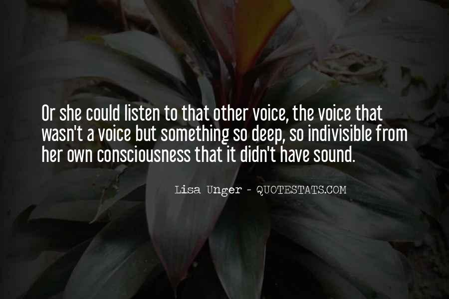 Listen To Your Own Voice Quotes #198064