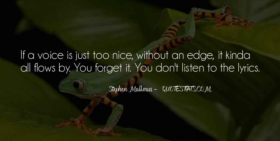 Listen To Your Own Voice Quotes #206646